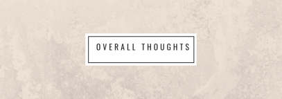 overall thoughts