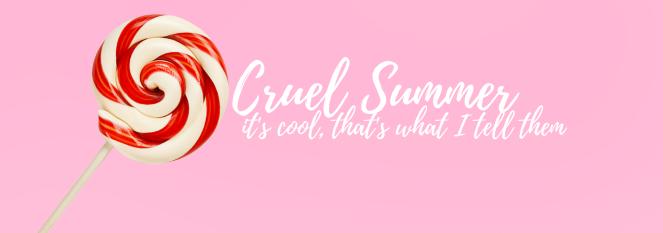 Cruel Summer.png